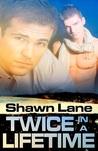 Twice in a Lifetime (Sutter's Bay, #2 )