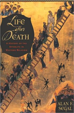Life After Death by Alan F. Segal