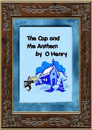the cop and the anthem by o henry