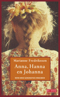 Anna, Hanna en Johanna by Marianne Fredriksson