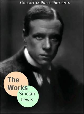 The Early Works of Sinclair Lewis