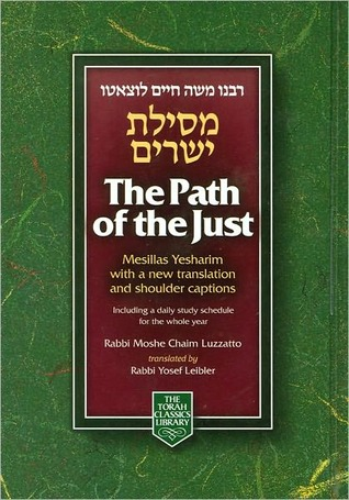 The Path of the Just by Moshe Chayim Luzzatto