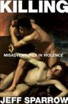 Killing: Misadven...