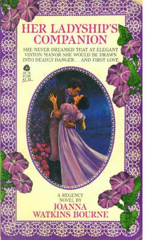 Her Ladyship's Companion by Joanna Bourne