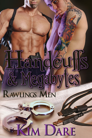 Handcuffs and Megabytes(Rawlings Men 7)