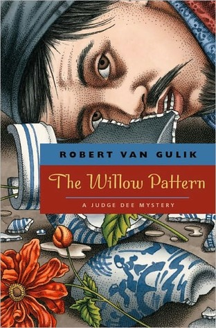 The Willow Pattern (Judge Dee Series)