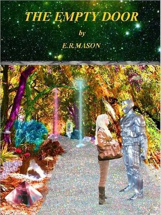 The Empty Door by E.R. Mason