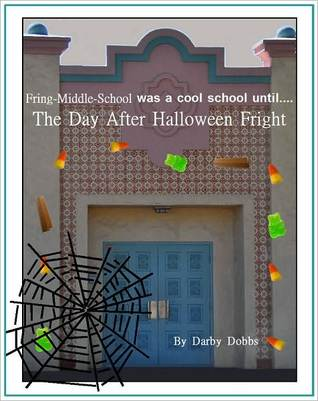 The Day After Halloween Fright by Darby Dobbs
