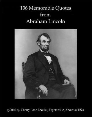 Descarga gratuita de libros de texto en inglés 136 Memorable Quotes from Abraham Lincoln