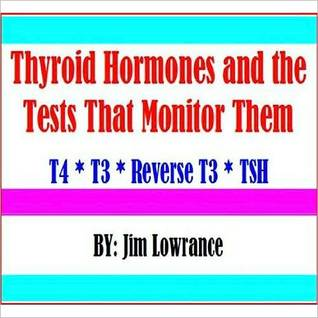 Thyroid Hormones and the Tests that Monitor Them