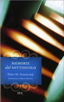 Memorie dal sottosuolo by Fyodor Dostoyevsky