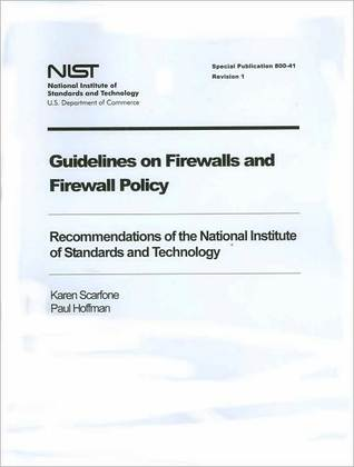 Guidelines on Firewalls and Firewall Policy: Revision 1