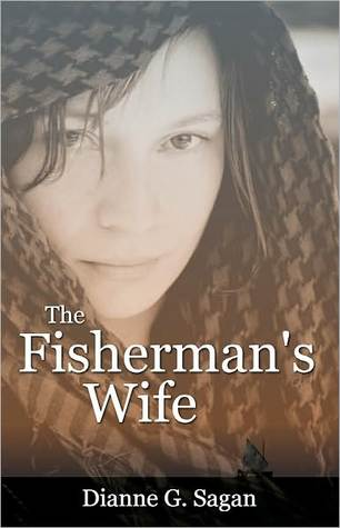 The Fisherman's Wife by Dianne G. Sagan