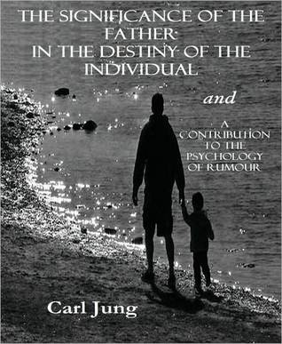 The Significance of the Father in the Destiny of the Individual