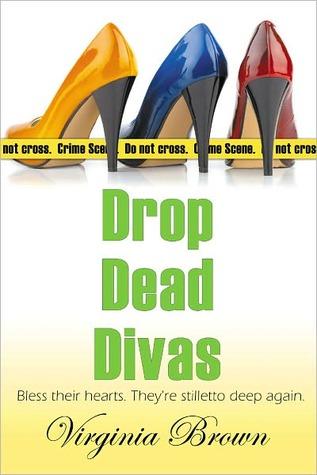 Drop Dead Divas by Virginia Brown