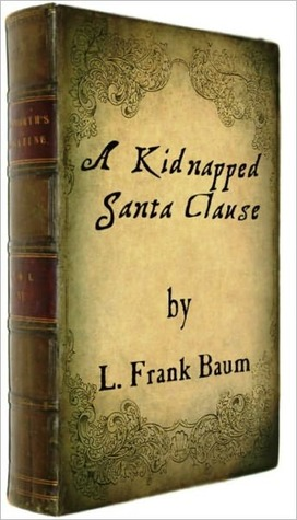 A Kidnapped Santa Claus with illustrations and FREE audiobook