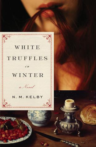 White Truffles in Winter by N.M. Kelby