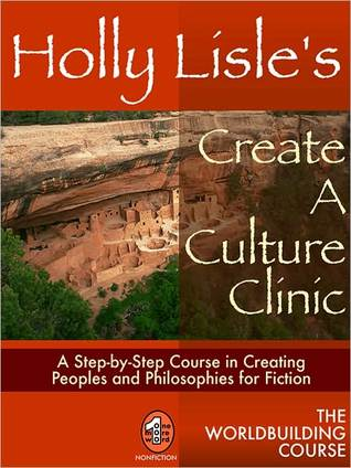 Holly Lisle's Create A Culture Clinic