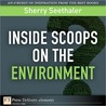 Inside Scoops on the Environment