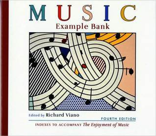 Music Example Bank: for The Enjoyment of Music: An Introduction to Perceptive Listening, Tenth Edition