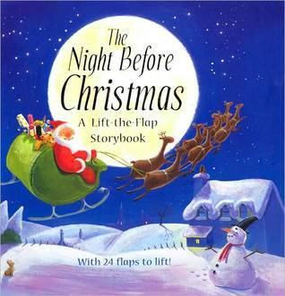 The Night Before Christmas: A Lift-the-Flap Storybook