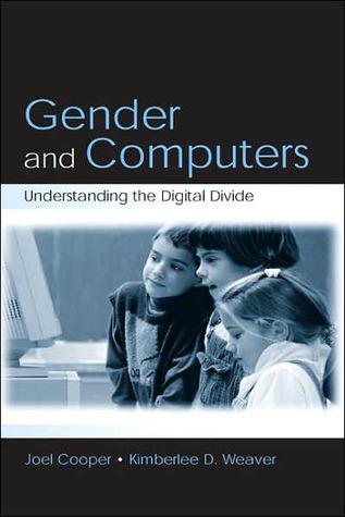 Gender and Computers: Understanding the Digital Divide