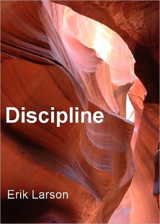Discipline by W.E. Larson