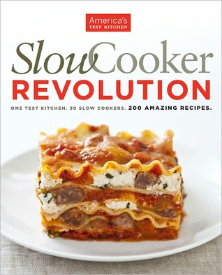 Slow cooker revolution by americas test kitchen 10246097 forumfinder Images