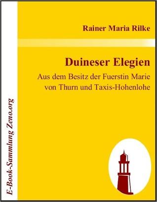 Duineser Elegien: Aus dem Besitz der Fuerstin Marie von Thurn und Taxis-Hohenlohe