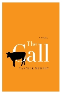 The Call by Yannick Murphy