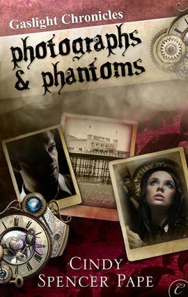 Photographs & Phantoms (Gaslight Chronicles, #2)