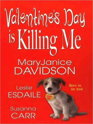 Valentine's day is killing me by Maryjanice Davidson