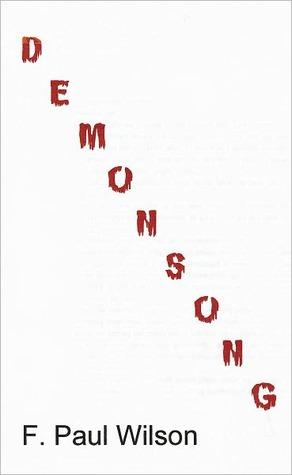 Demonsong by F. Paul Wilson