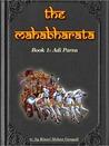 The Mahabharata, Book 1: Adi Parva
