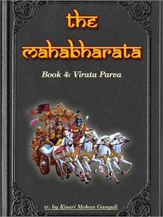 The Mahabharata, Book 4: Virata Parva (Mahabharata, #4)