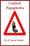Caution! Pupaphobia