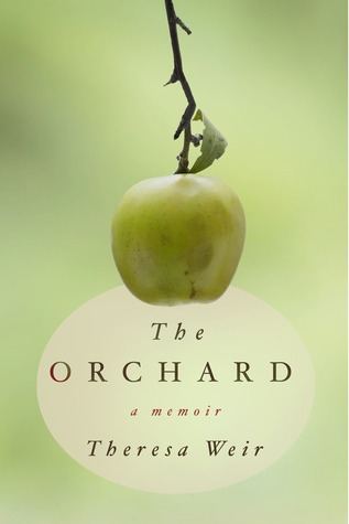 The Orchard book by Theresa Weir