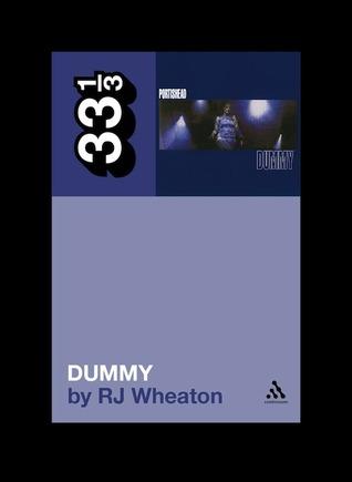 Dummy by R.J. Wheaton