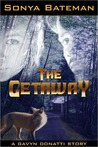 The Getaway (Gavyn Donatti #1.5)