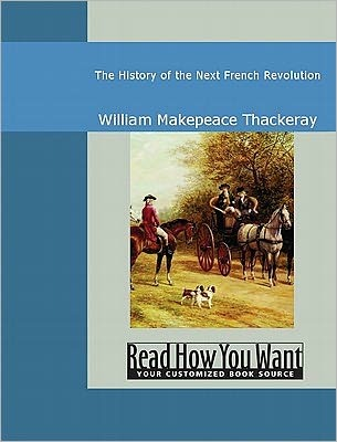 The History of the Next French Revolution