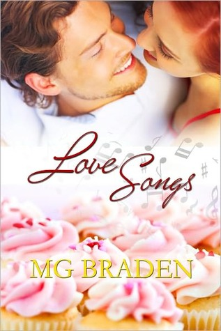 Love Songs by M.G. Braden
