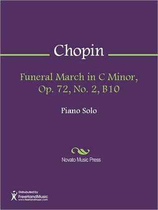 Funeral March in C Minor, Op. 72, No. 2, B10