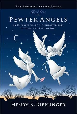 Pewter Angels by Henry K. Ripplinger