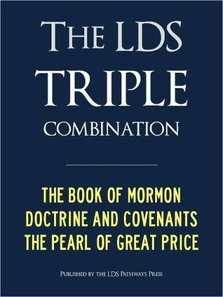 LDS TRIPLE COMBINATION