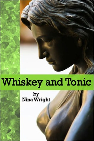 Whiskey and Tonic (A Whiskey Mattimoe Mystery, #3)