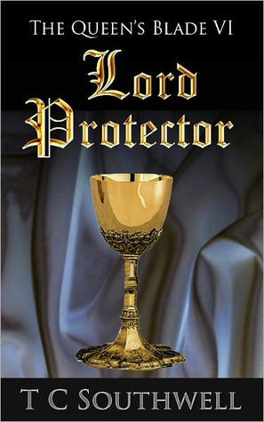 Lord Protector by T.C. Southwell