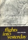 Flights Into Yesterday: The Story of Aerial Archaeology