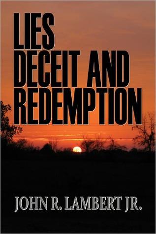Lies, Deceit, and Redemption