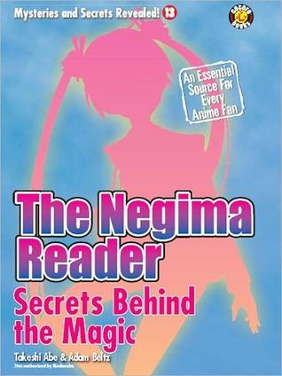 The Negima Reader: Secrets Behind The Magic