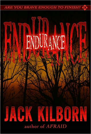 Endurance - A Novel of Terror by Jack Kilborn